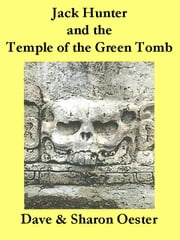 Nate Hunter and the Temple of the Green Tomb ebook by Dave & Sharon Oester
