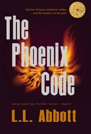 The Phoenix Code - Book 2 ebook by L.L. Abbott