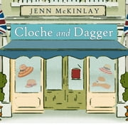 Cloche and Dagger audiobook by Jenn McKinlay