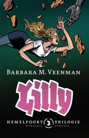 Lilly ebook by Barbara M. Veenman, Erik Kriek