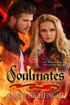 Soulmates ebook by Nadine Nightingale