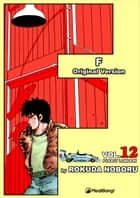 F - Volume 12 ebook by Rokuda Noboru