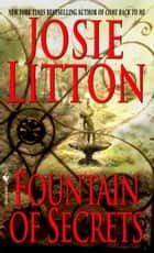 Fountain of Secrets ebook by Josie Litton