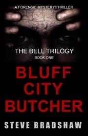 The Bluff City Butcher ebook by Steve Bradshaw