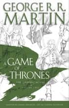 A Game of Thrones: The Graphic Novel - Volume Two ebook by George R. R. Martin, Daniel Abraham, Tommy Patterson