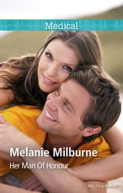 Her Man Of Honour ebook by Melanie Milburne