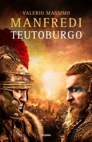 Teutoburgo ebook by Valerio Massimo Manfredi