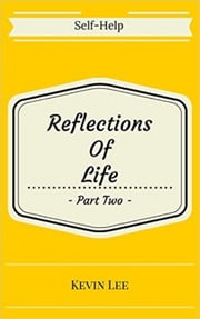 Reflections of Life - Part Two ebook by Kevin Lee