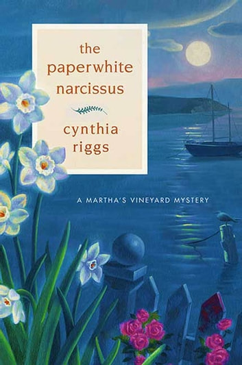 The Paperwhite Narcissus ebook by Cynthia Riggs