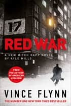 Red War ebook by Vince Flynn, Kyle Mills