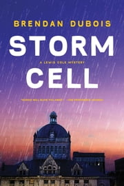 Storm Cell - A Lewis Cole Mystery ebook by Brendan DuBois