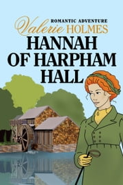 Hannah of Harpham Hall ebook by Valerie Holmes