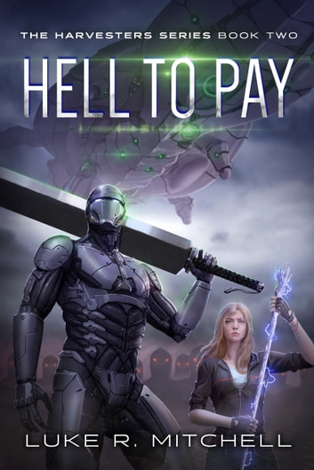 Hell to Pay - A Paranormal Science Fiction Adventure ebook by Luke R. Mitchell