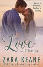 Love and Blarney ekitaplar by Zara Keane