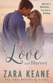 Love and Blarney 電子書籍 by Zara Keane