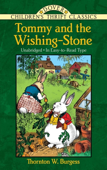 Tommy and the wishing stone ebook by thornton w burgess tommy and the wishing stone ebook by thornton w burgess fandeluxe Epub