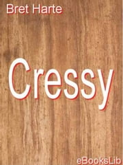 Cressy ebook by Bret Harte