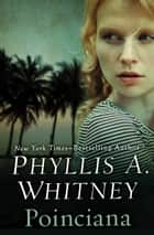 Poinciana ebook by Phyllis A. Whitney