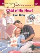 Child of His Heart ebook by Joan Kilby