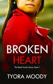 Broken Heart ebook by Tyora Moody