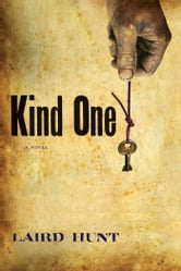 Kind One ebook by Laird Hunt