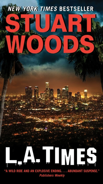 L.A. Times - A Novel ebook by Stuart Woods