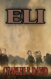 Eli ebook by Charles F. David