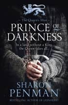 Prince of Darkness ebook by Sharon Penman