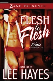 Flesh to Flesh ebook by Lee Hayes