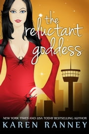 The Reluctant Goddess - The Montgomery Chronicles, #2 ebook by Karen Ranney