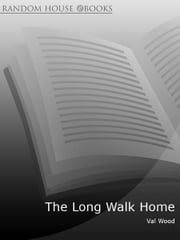 The Long Walk Home ebook by Val Wood