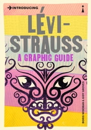 Introducing Levi-Strauss - A Graphic Guide ebook by Boris Wiseman,Judy Groves