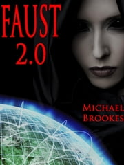 Faust 2.0 - Mitchell and Morton, #1 ebook by Michael Brookes