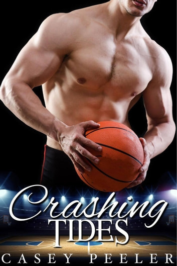 Crashing Tides ebook by Casey Peeler