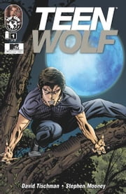 Teen Wolf: Bite Me #1 (of 3) ebook by David Tischman
