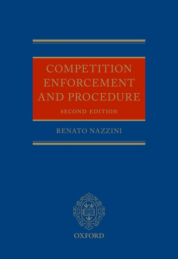 Competition Enforcement and Procedure ebook by Renato Nazzini
