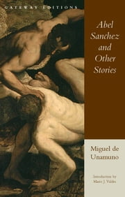 Abel Sanchez and Other Stories ebook by Miguel De Unamuno
