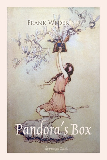 Pandora's Box - A Tragedy in Three Acts ebook by Frank Wedekind