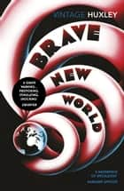 Brave New World ebook by Aldous Huxley, Margaret Atwood