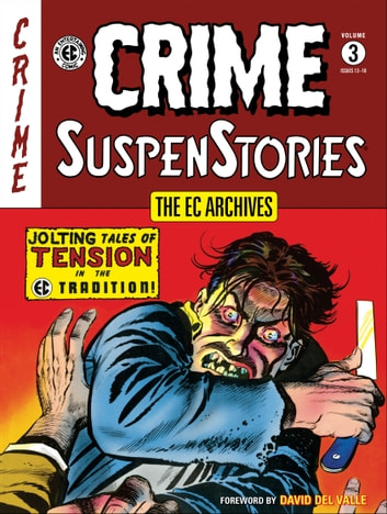 The EC Archives: Crime Suspenstories Volume 3 ebook by Al Feldstein