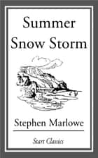 Summer Snow Storm ebook by Stephen Marlowe