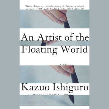 An Artist of the Floating World audiobook by Kazuo Ishiguro