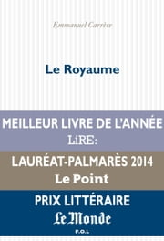 Le Royaume ebook by Emmanuel Carrère