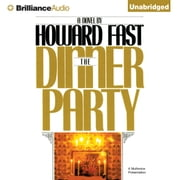 Dinner Party, The audiobook by Howard Fast