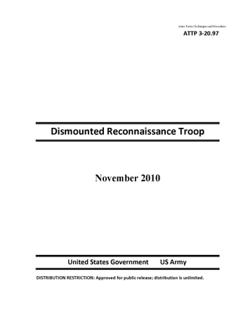 Army Tactics Techniques and Procedures ATTP 3-20.97 Dismounted Reconnaissance Troop ebook by United States Government  US Army