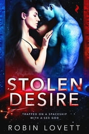 Stolen Desire ebook by Robin Lovett