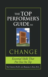Top Performer's Guide to Change ebook by Tim Ursiny,Barbara A. Kay