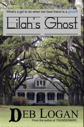 Lilah's Ghost ebook by Deb Logan