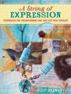 A String of Expression ebook by June Roman