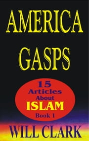 America Gasps ebook by Will Clark